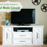 Clunky Dresser to Mod Media Console