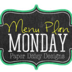 Menu Plan Monday March 3