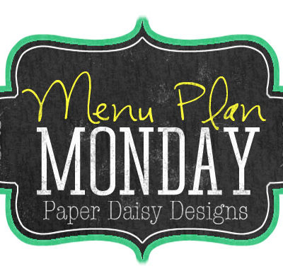 Menu Plan Monday; Week of February 10