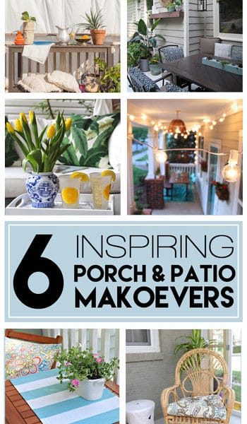 6 Inspiring Porch and Patio Makeovers