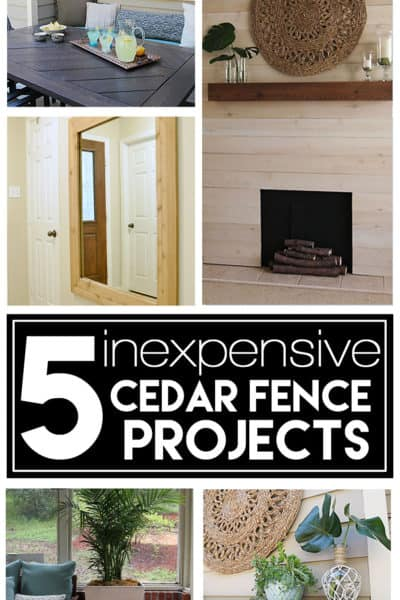 5 Inexpensive DIY Projects using Cedar Fence Boards