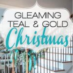 Gleaming Teal and Gold Christmas