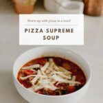 Pizza Supreme Soup